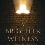 A Brighter Witness