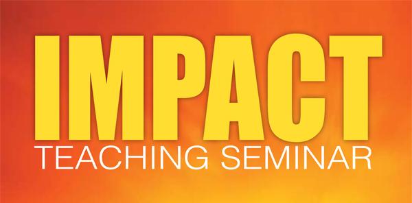 Impact Teaching Seminar
