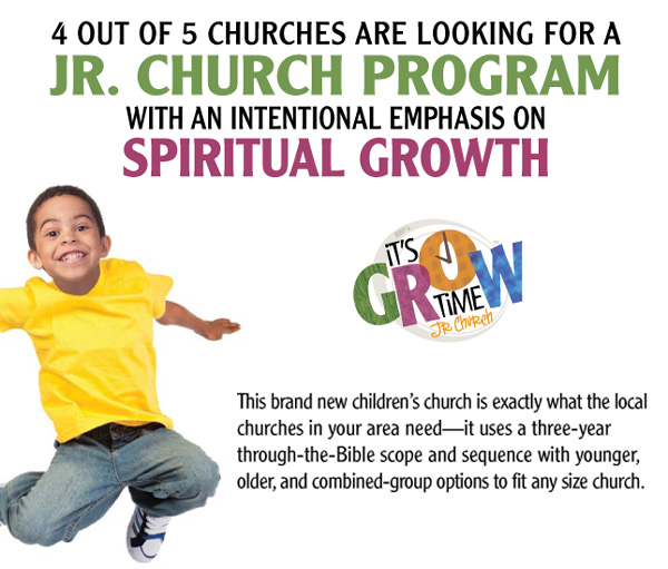 4 out of 5 churches are looking for a Jr Church Program with an intentional emphasis on spiritual growth.