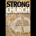 New Book Addresses How to Build a Strong Church
