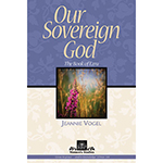 New Women's Bible Study Examines God's Sovereignty