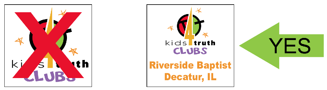 NO: Kids4Truth Clubs YES: Kids4Truth Clubs Riverside Baptist, Decatur, IL