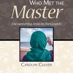Women Who Met the Master Now Available