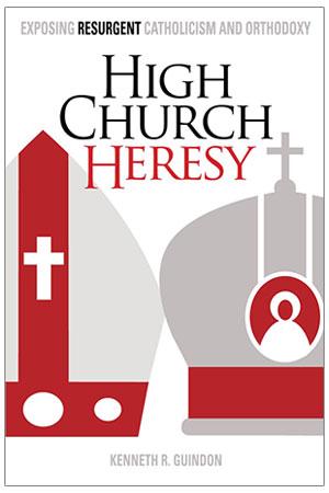High Church Heresy