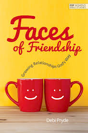 RBP Women's Bible Study | Faces of Friendship by Debi Pryde