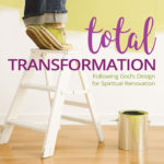 """Ladies' Bible Study """"Total Transformation"""" Now Available"""