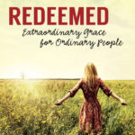 """New Ladies' Bible Study, """"Redeemed,"""" Available for Preorder"""