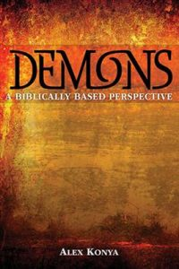 Demons: A Biblically Based Perspective