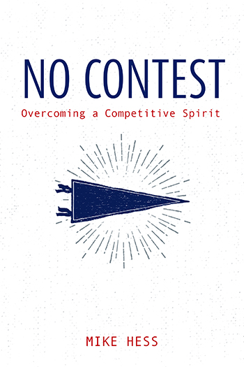 Cover for No Contest: Overcoming a Competitive Spirit; pennant surrounded by sparks in a circle