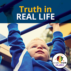 Truth in Real Life Moments Podcast Cover from Kids4Truth Clubs