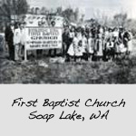 1950 - First Baptist Church - Soap Lake, WA